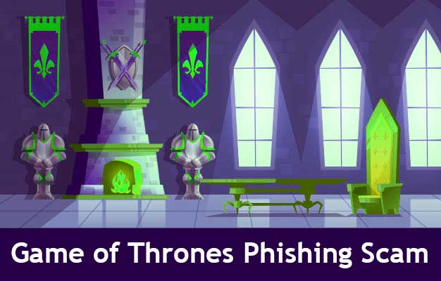 When it Comes to Getting Phished, Game of Thrones is no Fantasy